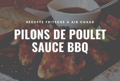 Recette pilons poulet BBQ